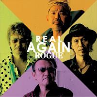 """ROGUE """"REAL AGAIN"""""""